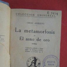 Libros antiguos: LA METAMORFOSIS O EL ASNO DE ORO - L. APULEYO - COL. UNIVERSAL - CASINO AFRICANO - 1920.. Lote 288638248