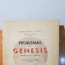 Libros antiguos: JESUS ENCISO VIANA ~ PROBLEMAS DEL GENESIS - REVELACION Y CIENCIA 1936 ~ ESTADO EXCELENTE. Lote 288733668