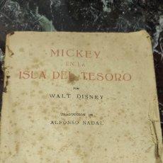 Libros antiguos: MICKEY EN LA ISLA DEL TESORO TRADUCCIÓN POR ALFONSO NADAL. EDITORIAL MOLINO. 1934. Lote 288886473
