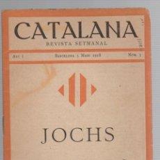 Libros antiguos: REVISTA SEMANAL CATALANA. JOCHS FLORALS. Nº 5. 1918. EN CATALAN. Lote 288930038