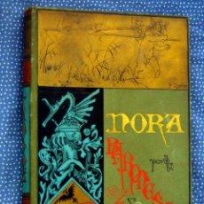 Libros antiguos: NORA- BARONESA DE BRACKEL-EDITORIAL BIBLIOTECA ARTE Y LETRAS-DANIEL CORTEZO Y C.ª.1884. Lote 288948103