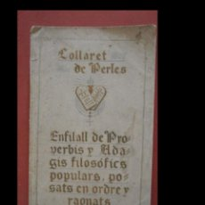 Libros antiguos: COLLARET DE PERLES. ENFILALL DE PROVERBIS Y ADAGIS FILOSÓFICS POPULARS.. JOSEP Mª. BORDAS BARBIER. Lote 288950353