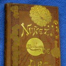 Libros antiguos: MISCELÁNEA LITERARIA. CUENTOS, ARTÍCULOS, RELACIONES Y VERSOS-GASPAR NUÑEZ DE ARCE,- 1886.. Lote 288955548