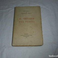 Libros antiguos: EL VISITADOR DEL POBRE.CONCEPCION ARENAL.MADRID 1913. Lote 288968518