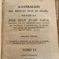 Libros antiguos: ILUSTRACIÓN DEL DERECHO REAL DE ESPAÑA, ORDEÑADA POR DON JUAN SALA (CAJ 5). Lote 288974108