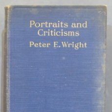 Libros antiguos: 1925.- PORTRAITS AND CRITICISMS. WRIGHT. Lote 289204583