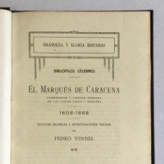 Libros antiguos: BIBLIÓFILOS CÉLEBRES. EL MARQUÉS DE CARACENA, GOBERNADOR Y CAPITÁN GENERAL DE LOS PAÍSES BAJOS Y.... Lote 123259896