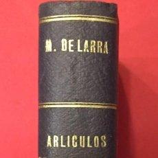 Libros antiguos: MARIANO JOSE DE LARRA FIGARO, ARTICULOS DE COSTUMBRES 1923 BIBL. UNIVERSAL. SUCES. DE HERNANDO. Lote 289313668