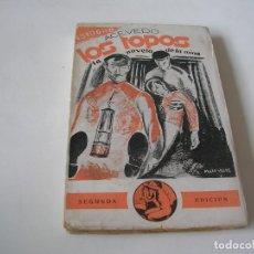 Libros antiguos: ISIDORO ACEVEDO. LOS TOPOS. 1930. Lote 289315288