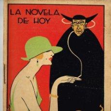 """Libros antiguos: 1924 LA NOVELA DE HOY Nº116 """"UNA SANTA MUJER"""" LUIS ARAQUISTAIN - ILUSTRADOR IZQUIERDO DURÁN. Lote 289351848"""