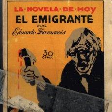 "Libros antiguos: 1924 LA NOVELA DE HOY Nº118 ""EL EMIGRANTE"" EDUARDO ZAMACOIS - ILUSTRADOR OCHOA. Lote 289361483"
