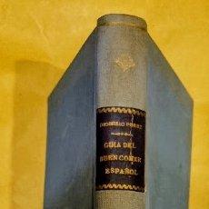 Libros antiguos: PATRONATO NACIONAL DEL TURISMO GUÍA DEL BUEN COMER. DIONISIO PÉREZ, PRESIDENTE HONORARIO. Lote 289377808