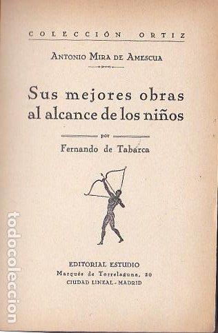 Libros antiguos: Antonio Mira de Amescua : sus mejores obras al alcance de los niños / por Fernando de Tabarca - Foto 2 - 289492693