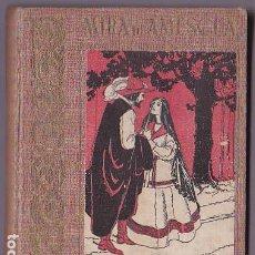 Libros antiguos: ANTONIO MIRA DE AMESCUA : SUS MEJORES OBRAS AL ALCANCE DE LOS NIÑOS / POR FERNANDO DE TABARCA. Lote 289492693