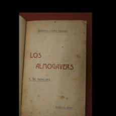 Libros antiguos: LOS ALMOGÀVERS O SIGA EXPEDICIÓ DE CATALANS Y ARAGONESOS CONTRA TURCHS Y GRECHS. F. DE MONCADA. Lote 289595758