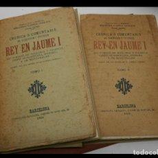 Libros antiguos: CRONICA O COMENTARIS DEL GLORIOSISSIM Y INVICTISSIM REY EN JAUME I.... 2 TOMOS. Lote 289596333
