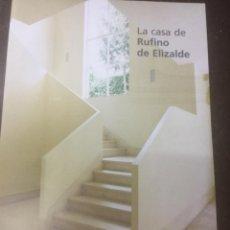 Libros antiguos: LA CASA DE RUFINO DE ELIZALDE.. Lote 289605898