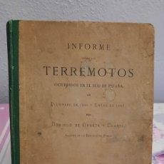 Livros antigos: INFORME SOBRE LOS TERREMOTOS OCURRIDOS EN EL SUD DE ESPAÑA EN DICIEMBRE DE 1884 Y ENERO DE 1885.. Lote 289753898