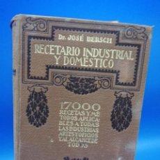 Libros antiguos: RECETARIO INDUSTRIAL Y DOMESTICO. 17000 RECETAS Y METODOS APLICABLES. J. BERSCH. 1931. PAGS. 911.. Lote 289823213