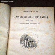 Libros antiguos: OBRAS COMPLETAS DE D. MARIANO JOSE DE LARRA- 1886. Lote 289895398
