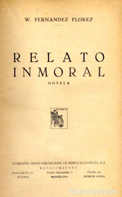 FERNÁNDEZ FLÓREZ, WENCESLAO. RELATO INMORAL. NOVELA. 1930. (Libros antiguos (hasta 1936), raros y curiosos - Literatura - Narrativa - Otros)