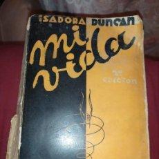 Libros antiguos: ISADORA DUNCAN MI VIDA CENIT MADRID 1931. Lote 289934418