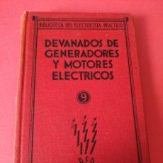 Libros antiguos: DEVANADORES DE GENERADORES Y MOTORES ELÉCTRICOS. Lote 290028513