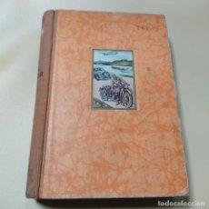 Libros antiguos: TU Y EL MOTOR. EDWIN P.A. HEINZE. SIN FECHAR. EDITORIAL LABOR. 422 PAGS.. Lote 290314363