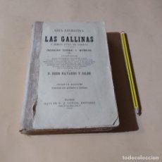 Libros antiguos: CRIA LUCRATIVA DE LAS GALLINAS Y DEMAS AVES DE CORRAL. DIEGO NAVARRO Y SOLER. 1903. 582 PAGS.. Lote 290315083