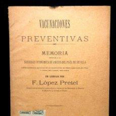 Libri antichi: VACUNACIONES PREVENTIVAS. LÓPEZ PRETEL. [LEBRIJA. GANADERÍA. VETERINARIA] SEVILLA. 1887.. Lote 290459453