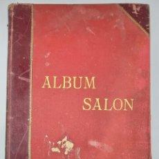 Libros antiguos: ALBUM SALON - PRIMERA ILUSTRACIÓN ESPAÑOLA EN COLORES - EDITORIAL ARTISTICO MIGUEL SEGUI - AÑO 1899.. Lote 291444833