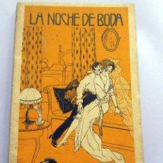 Libri antichi: LIBRO - LA NOCHE DE BODA - CONTADA POR ALGUNOS CASADOS - POR EL ABATE MICHEL - EDI DEP.. Lote 291576448