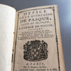Libros antiguos: AÑO 1775, OFFICE DE LA QUINZAINE DE PASQUE,. Lote 293360863
