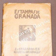 Libros antiguos: ESTAMPAS DE GRANADA - HERMENEGILDO LANZ - 20 GRABADOS EN MADERA ORIGINALES DE - 1926 - RARÍSIMO. Lote 293549858