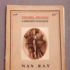 Libros antiguos: G. RIBEMONT - DESSAIGNE : MAN RAY - SURREALISMO - VANGUARDIAS - 1ª ED. - SIN FECHA 1930. Lote 293585033