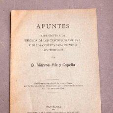 Libros antiguos: MARCOS MIR : APUNTES REFERENTES A LOS CAÑONES GRANÍFUGOS Y COHETES PARA PREVENIR PEDRISCOS - 1904. Lote 293585788