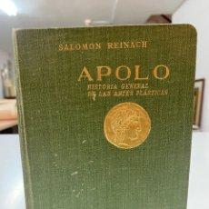 Libros antiguos: APOLO, HISTORIA GENERAL DE LAS ARTES ESCÉNICAS AÑO 1930. Lote 293615528