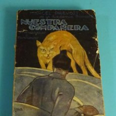 Libros antiguos: NUESTRA COMPAÑERA. PROVINCIANAS Y PARISIENSES. MARCEL PREVOST. CUBIERTA DE ZALA. Lote 293794598