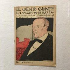 Libros antiguos: HOYOS Y VINENT. EL CAPRICHO DE ESTRELLA. EL CUENTO GALANTE. AÑO I. 24 DE ABRIL DE 1913. Nº 3.. Lote 293799113