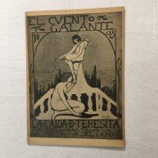 Libros antiguos: D. MARTÍN DEL CAMPO. LA CAÍDA DE TERESITA. EL CUENTO GALANTE. AÑO I. 18 DE SEPTIEMBRE DE 1913. Nº24.. Lote 293825423