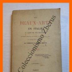 Libros antiguos: DES BEAUX-ARTS EN ITALIE AU POINT DE VUE RELIGIEUX - ATH. COQUEREL (FILS). Lote 293871878