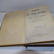 Libros antiguos: ALBUM ALFONSO BERTILLÓN PUBLICADO POR PEDRO ARNAUS LOMAÑA 1913, SISTEMA DACTILOSCOPIO DE OLORLIZ.... Lote 293891783