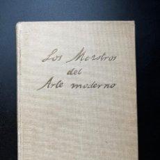 Libros antiguos: LOS MAESTROS DEL ARTE MODERNO. JUAN DE LA ENCINA. EDITORIAL SATURNINO CALLEJA. MADRID, 1920. Lote 293912408