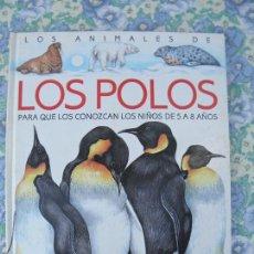 Libros antiguos: LIBRO LOS ANIMALES DE LOS POLOS, PARA NIÑOS DE 5 A 8 AÑOS, COLECCIÓN ZOOMUNDO, SUSAETA. Lote 293968208