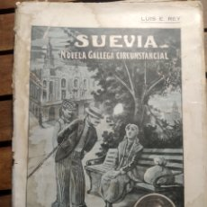 Libros antiguos: SUEVIA: NOVELA GALLEGA CIRCUNSTANCIAL / PORLUÍSE.REY. LA HABANA 1920.SOCIEDAD TIPOGRÁFICA CUBANA. Lote 293979283