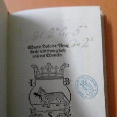 Libros antiguos: FASCIMIL. MARCO POLO. GIOVANNI BATTISTA. BIBLIOTECA DEL PALACIO REAL. Lote 293988853