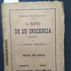 Libros antiguos: LA MARTIR DE SU INOCENCIA, BALZAC, 1884. Lote 293994608