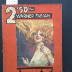 Libros antiguos: JUVENTUD ARDIENTE, WARNER FABIAN, 1927. Lote 293995623