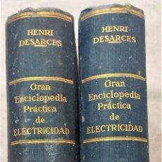 Libros antiguos: GRAN ENCICLOPEDIA PRÁCTICA DE ELECTRICIDAD - HENRI DESARCES - EDIT. LABOR 1919 - 2 TOMOS COMPLETA. Lote 294020848