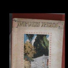 Libros antiguos: ANIMALES AMIGOS. A. LOPES VEIRA- I. RIVERA-ROVIRA- F. MARISTANY. Lote 294049938